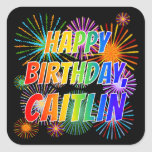 "[ Thumbnail: First Name ""Caitlin"", Fun ""Happy Birthday"" Sticker ]"