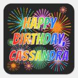 "[ Thumbnail: First Name ""Cassandra"", Fun ""Happy Birthday"" Sticker ]"
