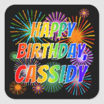 "[ Thumbnail: First Name ""Cassidy"", Fun ""Happy Birthday"" Sticker ]"