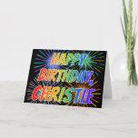 "[ Thumbnail: First Name ""Christie"" Fun ""Happy Birthday"" Card ]"