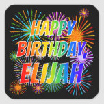 "[ Thumbnail: First Name ""Elijah"", Fun ""Happy Birthday"" Sticker ]"