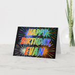 "[ Thumbnail: First Name ""Evan"" Fun ""Happy Birthday"" Card ]"