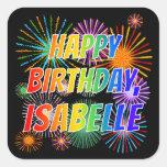 "[ Thumbnail: First Name ""Isabelle"", Fun ""Happy Birthday"" Sticker ]"