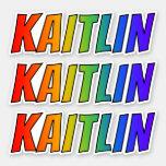 "[ Thumbnail: First Name ""Kaitlin"" W/ Fun Rainbow Coloring Sticker ]"