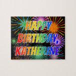 "[ Thumbnail: First Name ""Katherine"", Fun ""Happy Birthday"" Jigsaw Puzzle ]"