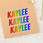 "[ Thumbnail: First Name ""Kaylee"" W/ Fun Rainbow Coloring Sticker ]"