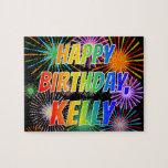 "[ Thumbnail: First Name ""Kelly"", Fun ""Happy Birthday"" Jigsaw Puzzle ]"