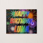 "[ Thumbnail: First Name ""Luna"", Fun ""Happy Birthday"" Jigsaw Puzzle ]"