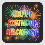 "[ Thumbnail: First Name ""Mackenzie"", Fun ""Happy Birthday"" Sticker ]"