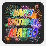 "[ Thumbnail: First Name ""Mateo"", Fun ""Happy Birthday"" Sticker ]"