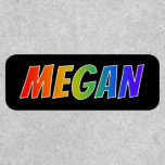"[ Thumbnail: First Name ""Megan"" ~ Fun Rainbow Coloring ]"