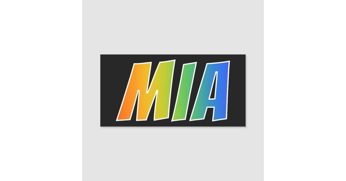 "First Name ""MIA"": Fun Rainbow Coloring Name Tag   Zazzle.com"
