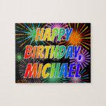 "[ Thumbnail: First Name ""Michael"", Fun ""Happy Birthday"" Jigsaw Puzzle ]"