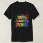 "[ Thumbnail: First Name ""Michaela"", Fun ""Happy Birthday"" T-Shirt ]"
