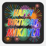 """[ Thumbnail: First Name """"Mikayla"""", Fun """"Happy Birthday"""" Sticker ]"""
