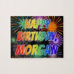 "[ Thumbnail: First Name ""Morgan"", Fun ""Happy Birthday"" Jigsaw Puzzle ]"