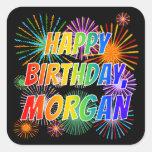 "[ Thumbnail: First Name ""Morgan"", Fun ""Happy Birthday"" Sticker ]"