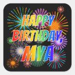 "[ Thumbnail: First Name ""Mya"", Fun ""Happy Birthday"" Sticker ]"