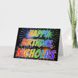 "[ Thumbnail: First Name ""Nicholas"" Fun ""Happy Birthday"" Card ]"