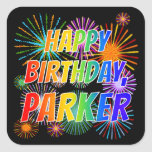 "[ Thumbnail: First Name ""Parker"", Fun ""Happy Birthday"" Sticker ]"