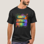 "[ Thumbnail: First Name ""Patricia"", Fun ""Happy Birthday"" T-Shirt ]"