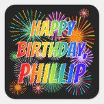 "[ Thumbnail: First Name ""Phillip"", Fun ""Happy Birthday"" Sticker ]"