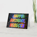 "[ Thumbnail: First Name ""Rebecca"" Fun ""Happy Birthday"" Card ]"