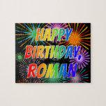 "[ Thumbnail: First Name ""Roman"", Fun ""Happy Birthday"" Jigsaw Puzzle ]"