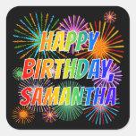 "[ Thumbnail: First Name ""Samantha"", Fun ""Happy Birthday"" Sticker ]"