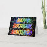 "[ Thumbnail: First Name ""Santiago"" Fun ""Happy Birthday"" Card ]"