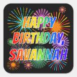 "[ Thumbnail: First Name ""Savannah"", Fun ""Happy Birthday"" Sticker ]"