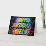 "[ Thumbnail: First Name ""Shelly"" Fun ""Happy Birthday"" Card ]"