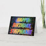 "[ Thumbnail: First Name ""Stephanie"" Fun ""Happy Birthday"" Card ]"