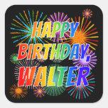 "[ Thumbnail: First Name ""Walter"", Fun ""Happy Birthday"" Sticker ]"