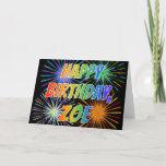 "[ Thumbnail: First Name ""Zoe"" Fun ""Happy Birthday"" Card ]"