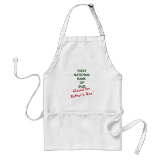 First National Bank of Dad gifts and tees. Adult Apron