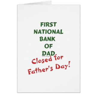 First National Bank of Dad gifts and tees. Card