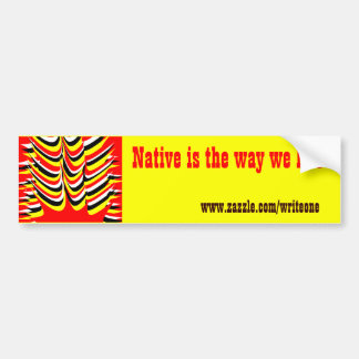 first nations car bumper sticker