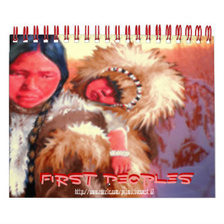 """~First People ~"" Calendar"