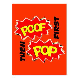 First POOF then POP Postcard