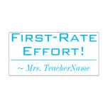 """[ Thumbnail: """"First-Rate Effort!"""" + Teacher Name Rubber Stamp ]"""