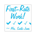 """[ Thumbnail: """"First-Rate Work!"""" + Educator Name Rubber Stamp ]"""
