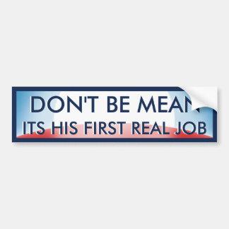First Real Job Bumper Sticker
