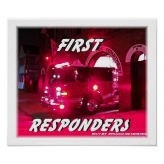 first,responders,firefighters Posters