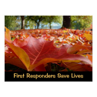 First Responders Save Lives posters Fall Leaves