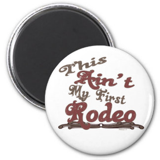 First Rodeo Magnet