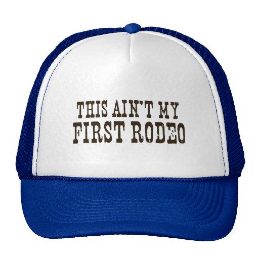 First Rodeo Trucker Hat