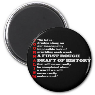 First Rough Draft of History. 2 Inch Round Magnet