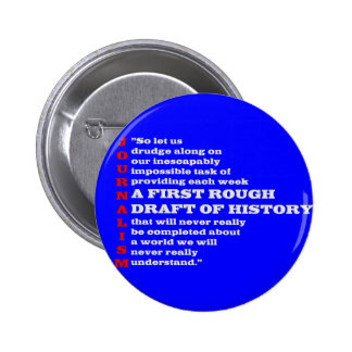First Rough Draft of History. Buttons
