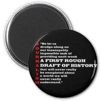 First Rough Draft of History. Fridge Magnet